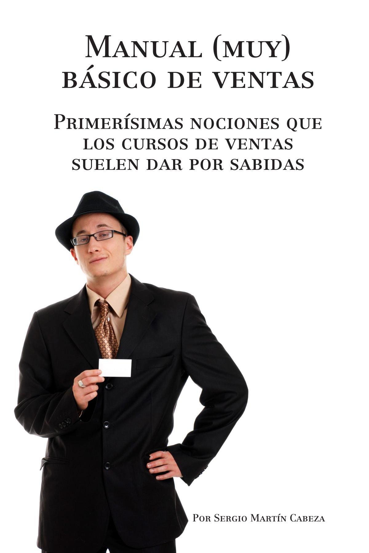 Read Online Manual (muy) básico de ventas (Spanish Edition) pdf