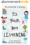 P.S. Your Not Listening (English Edition)