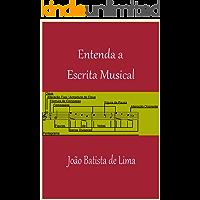 Entenda A Escrita Musical