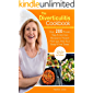Diverticulitis Cookbook: The Ultimate Diverticulitis Diet Handbook. Over 200 Proven & Easy Recipes. Diverticulitis Pain Free Foods to Prevent Flare-ups, Heal Your Body & Feel Great. 30 Day Meal Plan.