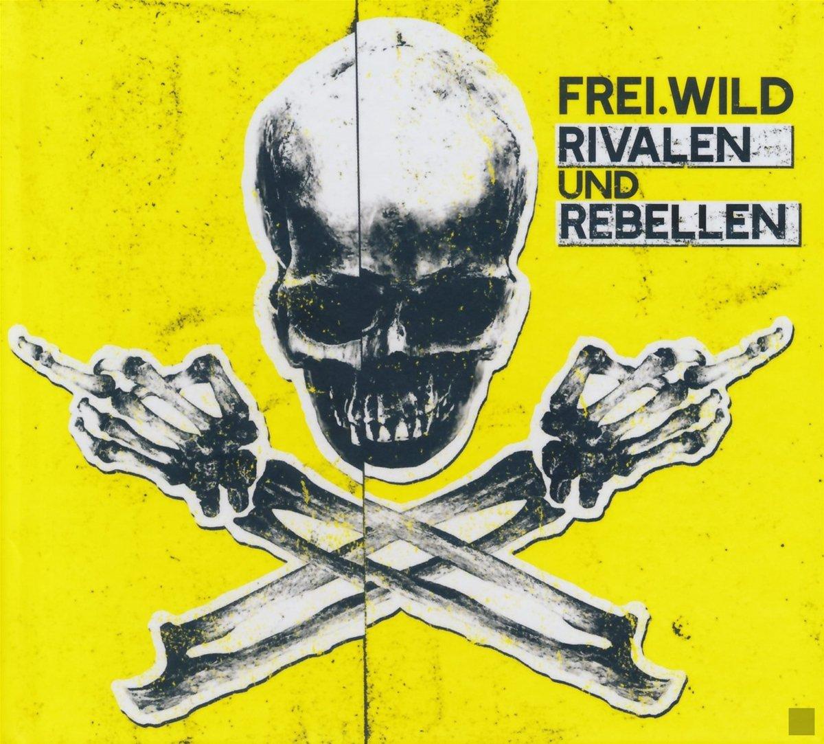 frei wild rivalen und rebellen