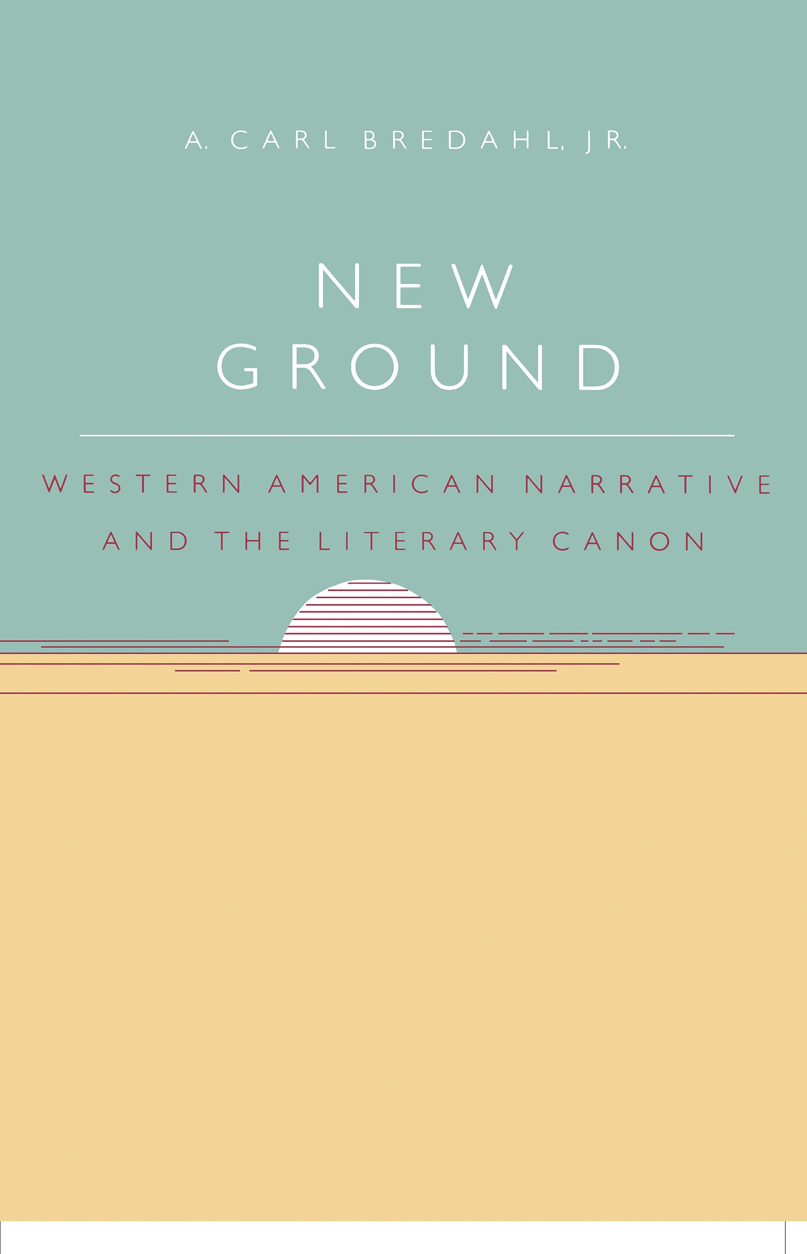 Download New Ground: Western American Narrative and the Literary Canon pdf epub