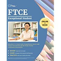FTCE Exceptional Student Education K-12 Study Guide: Comprehensive Review with Practice Test Questions for the Florida…