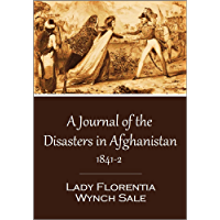 A Journal of the Disasters in Afghanistan, 1841-2