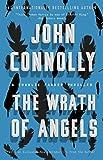 The Wrath of Angels: A Charlie Parker Thriller