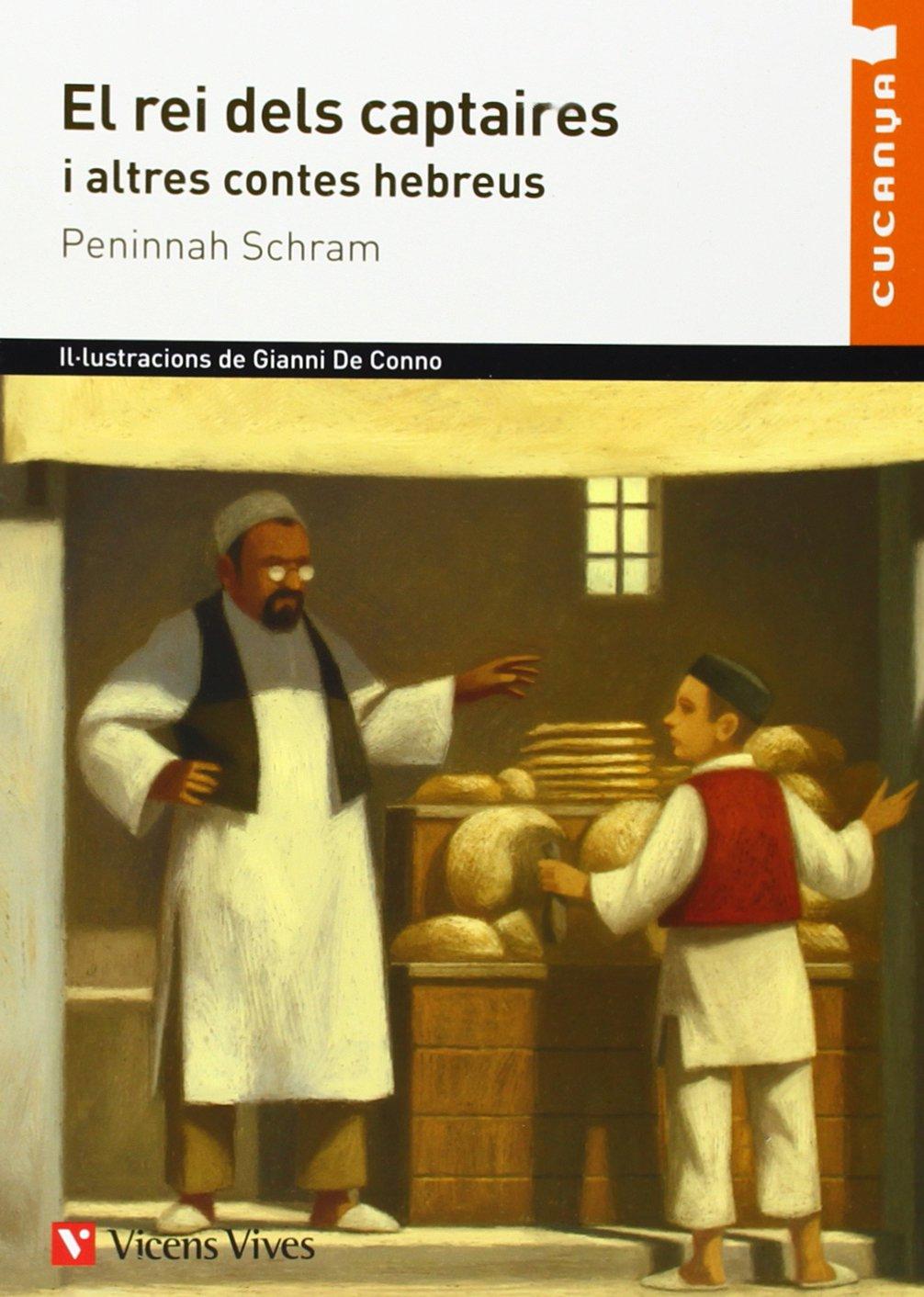 El Rei Dels Captaires Cucanya Col·lecció Cucanya - 9788431699826: Amazon.es: Peninnah Schram, Jesus Jimenez Reinaldo, Gianni De Conno, Adolfo Muñoz Garcia: ...