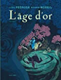 L'âge d'or - tome 1 - L'âge d'or T1/2