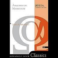 Analysis On Manifolds (Advanced Books Classics)
