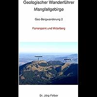 Geo-Bergwanderung 2 Farrenpoint und Mitterberg