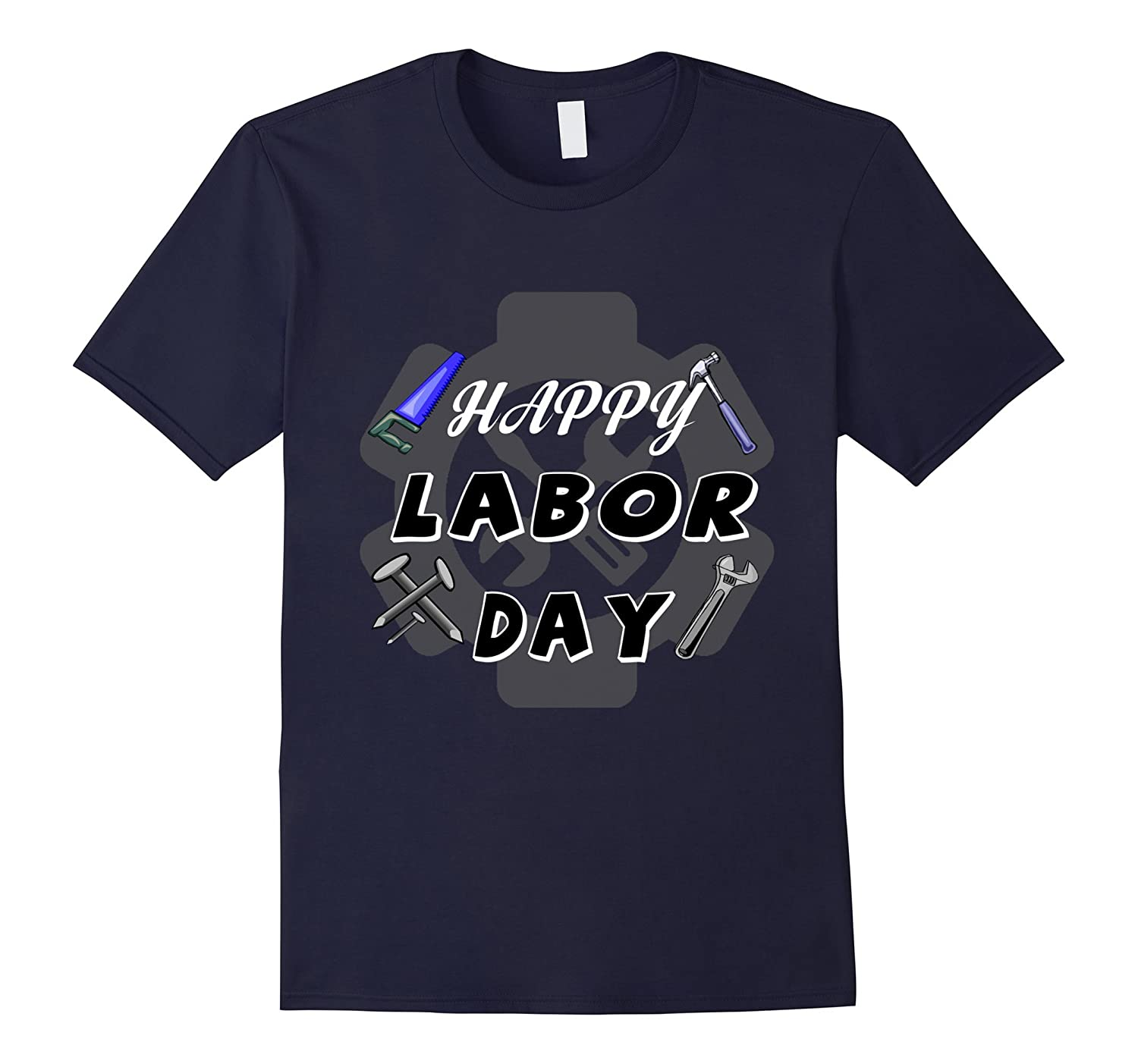 Happy labor day 2017 t-shirt gift for men, women-BN