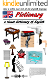 Pictionary - a visual dictionary of English: a whole new look at the English language (English Edition)