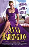 Along Came a Rogue (The Secret Life of Scoundrels)
