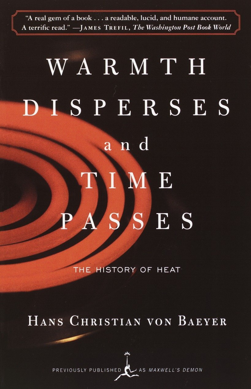 Warmth Disperses and Time Passes (Modern Library (Paperback))