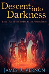 Descent Into Darkness (Bound to the Abyss Book 2) Kindle Edition
