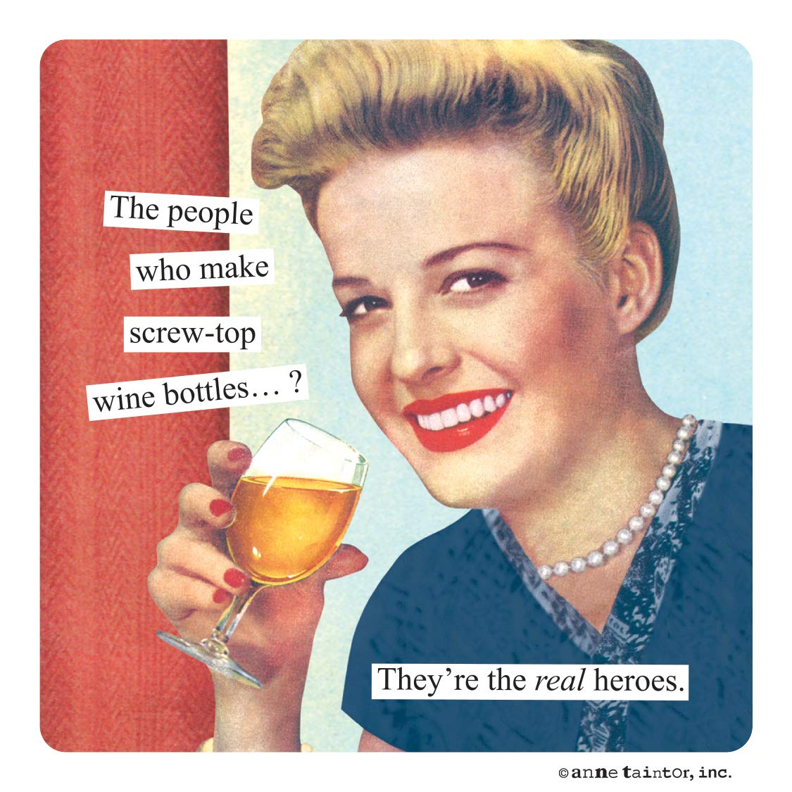 Anne Taintor Magnet - Screw-top Wine