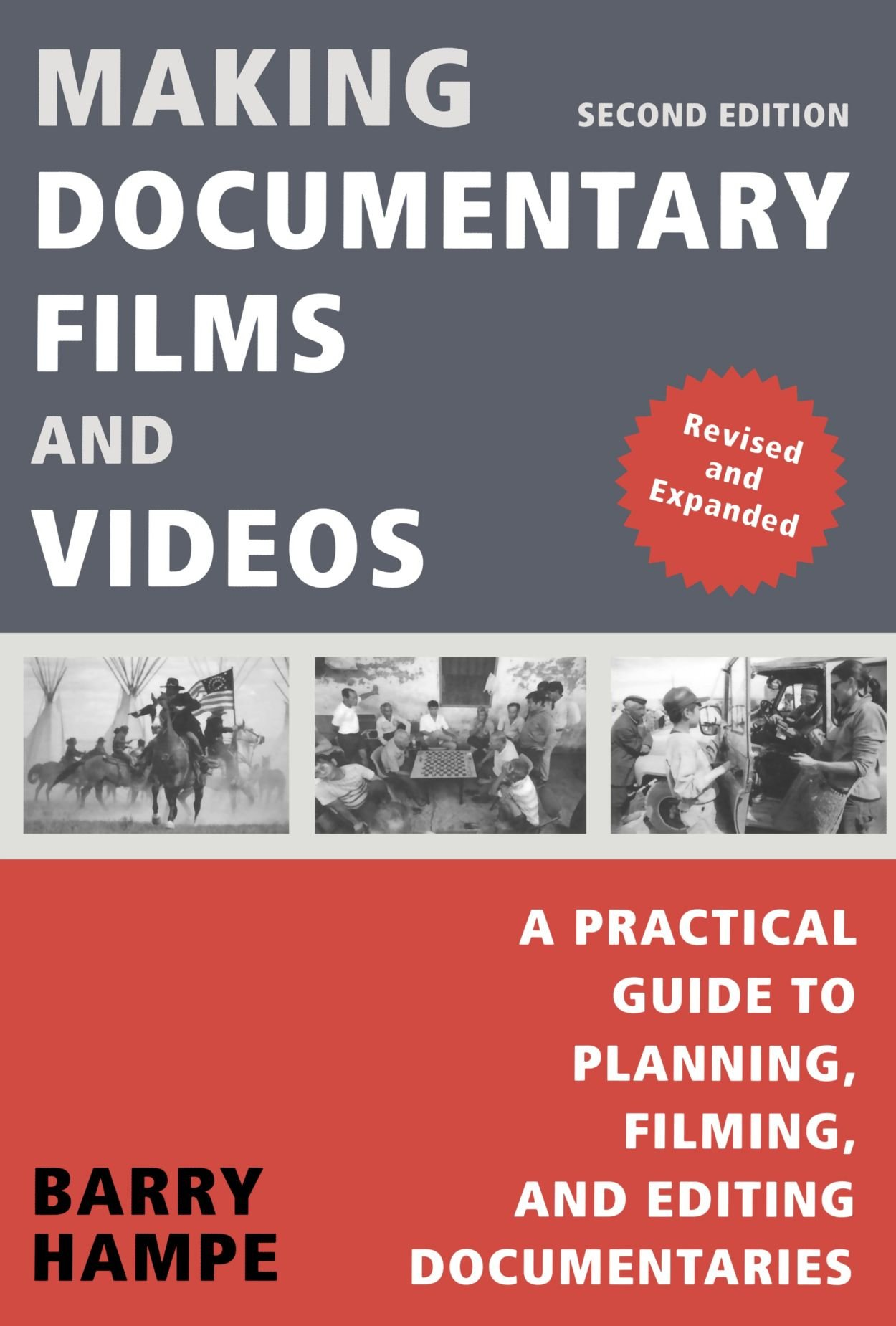 Making Documentary Films and Videos: A Practical Guide to Planning, Filming, and Editing Documentaries: Barry Hampe: 9780805081817: Amazon.com: Books