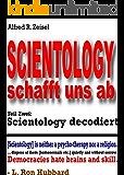 Scientology schafft uns ab: Teil Zwei: Scientology decodiert