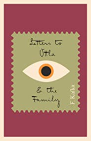 Letters to Ottla and the Family (The Schocken Kafka Library) (English Edition)