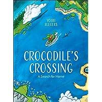 Crocodile's Crossing: A Search for Home