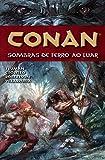 Conan. Sombras de Ferro ao Luar - Volume 10