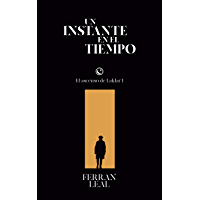 Un instante en el tiempo (El ascenso de Laklar nº 1) (Spanish Edition)