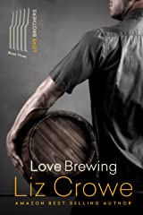 Love Brewing: The Love Brothers Kindle Edition