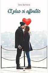 Et plus si affinités (French Edition) Kindle Edition