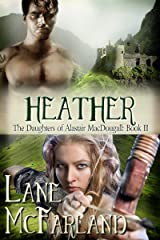 Heather (The Daughters of Alastair MacDougall Book 2) Kindle Edition