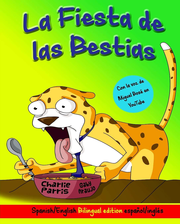 La Fiesta de las Bestias (Spanish Edition): mr charlie ...
