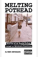 Melting Pothead Kindle Edition