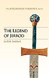 The Legend of Jerrod (Kingdom of Torrence)