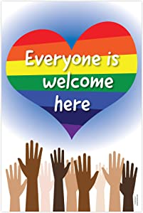 Everyone is Welcome Here Poster, Diversity Posters, Rainbow Poster, Equality Sign for Home, Inspirational Poster, Office Poster, Cool School Supplies, 12 x 18 in., Laminated