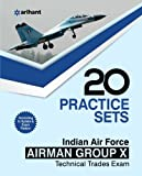 20 Practice Sets - Indian Air Force Airman Group 'X' (Technical Trades)