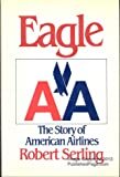 Eagle: The Story of American Airlines