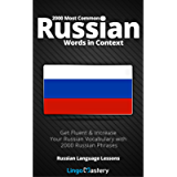 2000 Most Common Russian Words in Context: Get Fluent & Increase Your Russian Vocabulary with 2000 Russian Phrases…