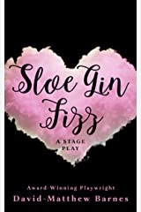 Sloe Gin Fizz Kindle Edition