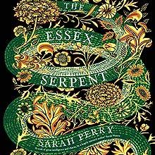 The Essex Serpent: A Novel   Livre audio Auteur(s) : Sarah Perry Narrateur(s) : Juanita McMahon