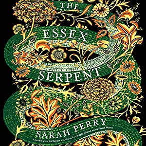 The Essex Serpent Hörbuch