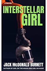 Interstellar Girl (Girl on the Moon Book 3) Kindle Edition