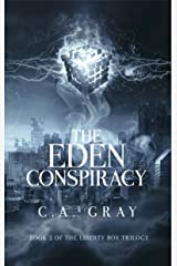 The Eden Conspiracy (The Liberty Box Book 2) Kindle Edition