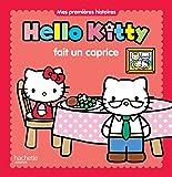 Hello Kitty - Mes premières histoires - Hello Kitty fait un caprice