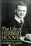 The Life of Herbert Hoover: The Humanitarian, 1914-1917 (Life of Herbert Hoover, Vol. 2)