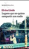 Lugares que no quiero compartir con nadie (Spanish Edition)
