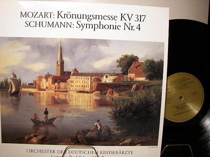 MOZART: KRÖNUNGSMESSE KV317 / SCHUMANN: SYMPHONIE NR.4 - ORCHESTER DER DEUTSCHEN KINDERÄRZTE - VINYL