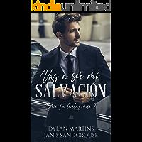 Vas a ser mi salvación (La tentazione nº 7)