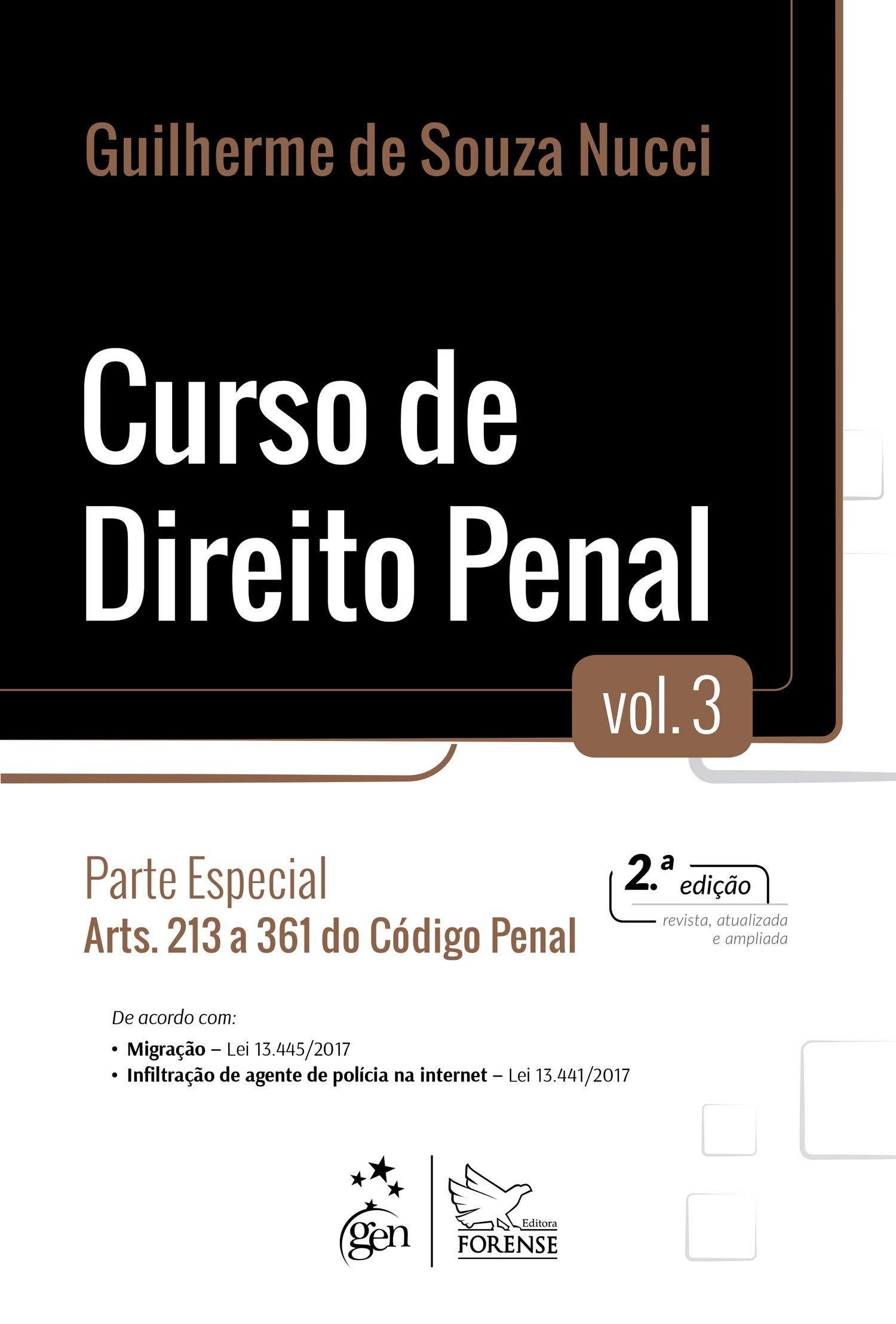 Curso de Direito Penal: Parte Especial - Arts. 213 a 361 do Código Penal Volume 3: Amazon.es: Guilherme de Souza Nucci: Libros