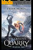 The Queen's Quarry (The Petralist Book 5)
