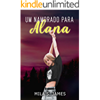 Um namorado para Alana: Romances na Elite Escolar 2