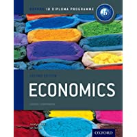 Oxford IB Diploma Programme: Economics Course Book: The Only DP Resources Developed with the IB