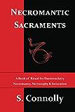Necromantic Sacraments